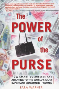 """The Power of the Purse"": Catering to a socially independent, economic force called women."