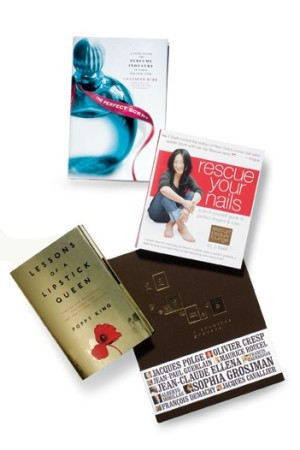 The Perfect Scent by Chandler Burr; Rescue Your Nails by Ji Baek; Lessons of a Lipstick Queen by Poppy King; 22 Perfumers: A Creative Process by Clara Molloy and Carine Soyer