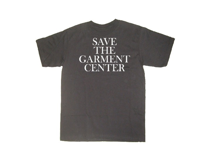 """The """"Save The Garment Center"""" T-Shirt."""