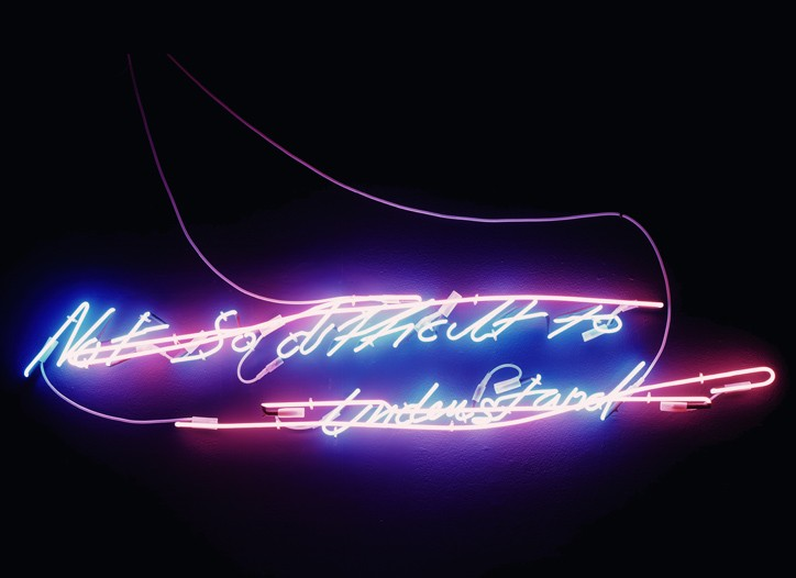 """Tracey Emin's """"Not So Difficult to Understand."""""""