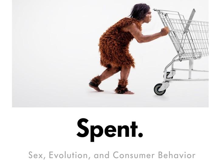 "Geoffrey Miller's book ""Spent: Sex, Evolution and Consumer Behavior""."