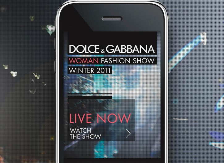 Dolce & Gabbana shows will be  available for mobile viewing.
