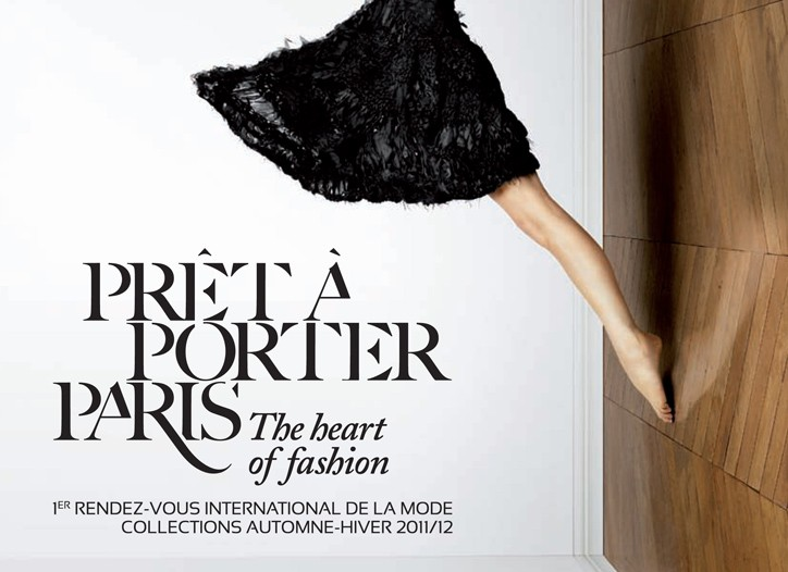 The new advertising campaign for the Prêt à Porter Paris trade show.