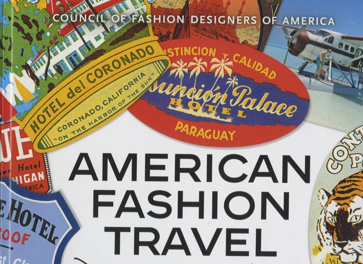 American Fashion Travel: Designers of the Go