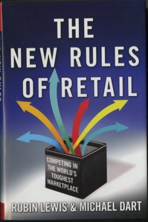 """""""The New Rules of Retail: Competing in the World's Marketplace"""""""