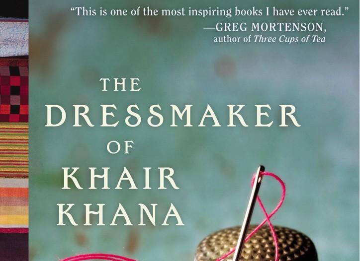"""The Dressmaker of Khair Khana"""