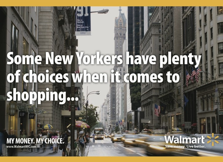 """One of Wal-Mart's """"campaign"""" materials in New York."""