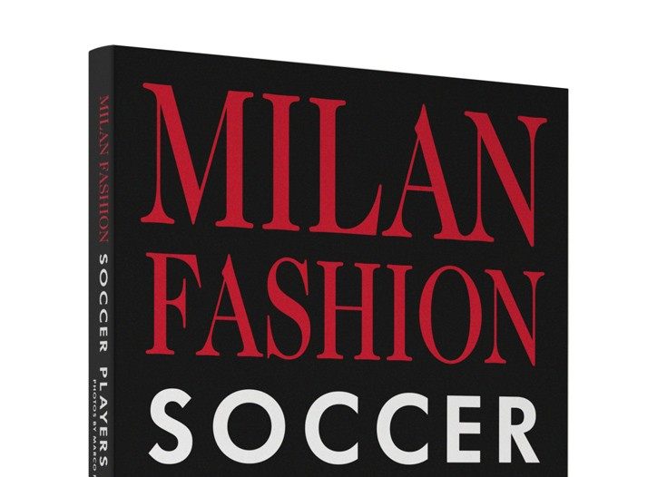 "Book ""Milan Fashion Soccer Players Portraits"""