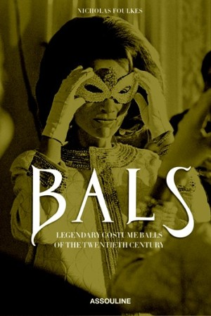 """The cover of Assouline's new tome, """"Bals."""""""