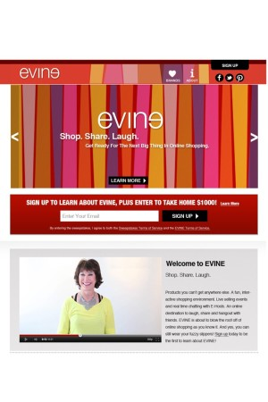 Evine's target customers are women 35 and over.