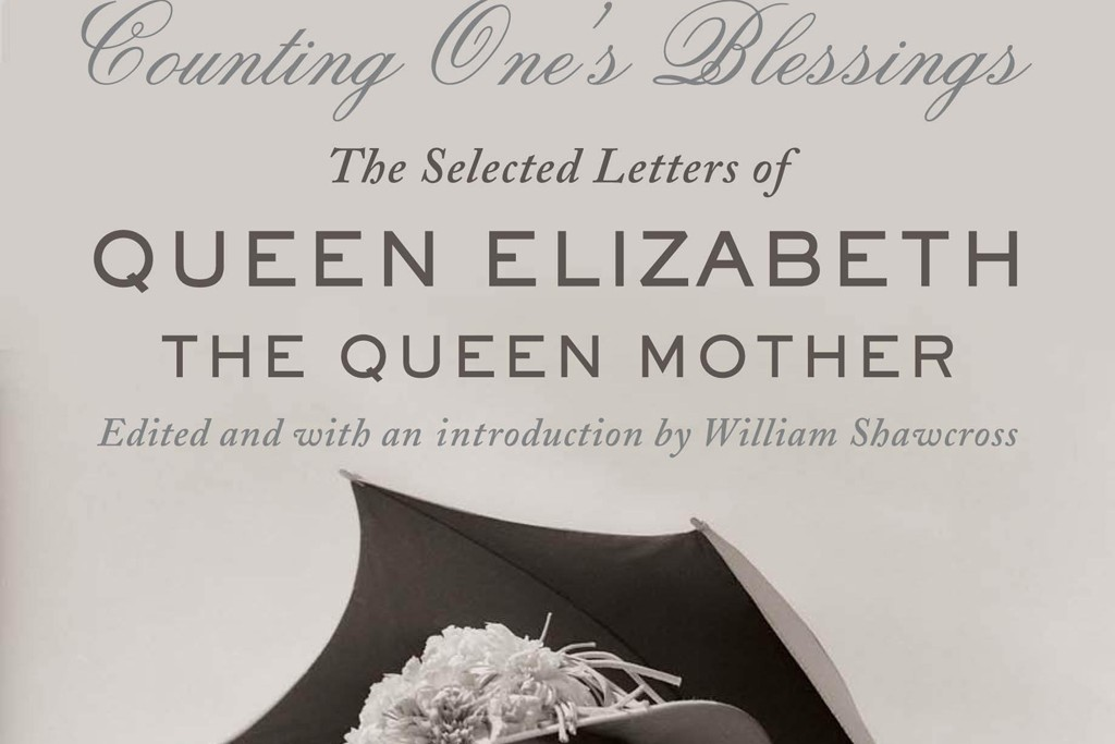 "William Shawcross' latest book ""Counting One's Blessings: The Selected Letters of Queen Elizabeth the Queen Mother."""