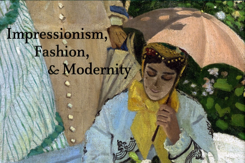 """Impressionism: Fashion and Modernity"" edited by Gloria Groom"
