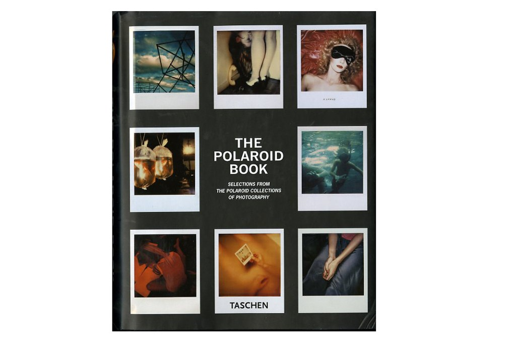 """""""The Polaroid Book: Selections From the Polaroid Collections of Photography"""" edited by Steve Crist"""