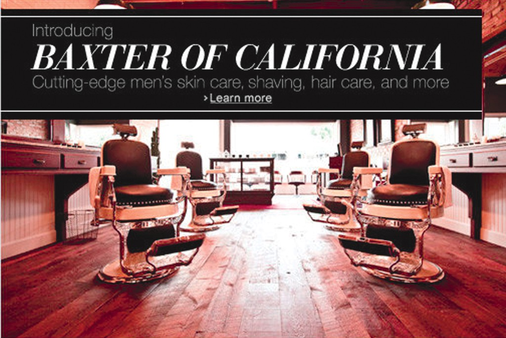Baxter of California will be featured on the men's site.