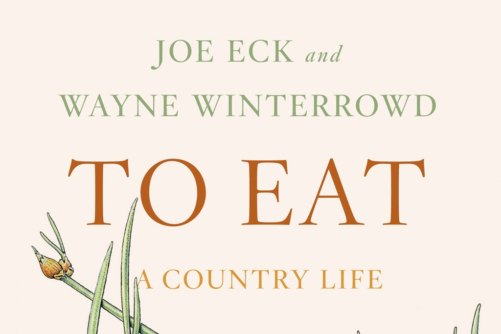 """""""To Eat: A Country Life"""""""