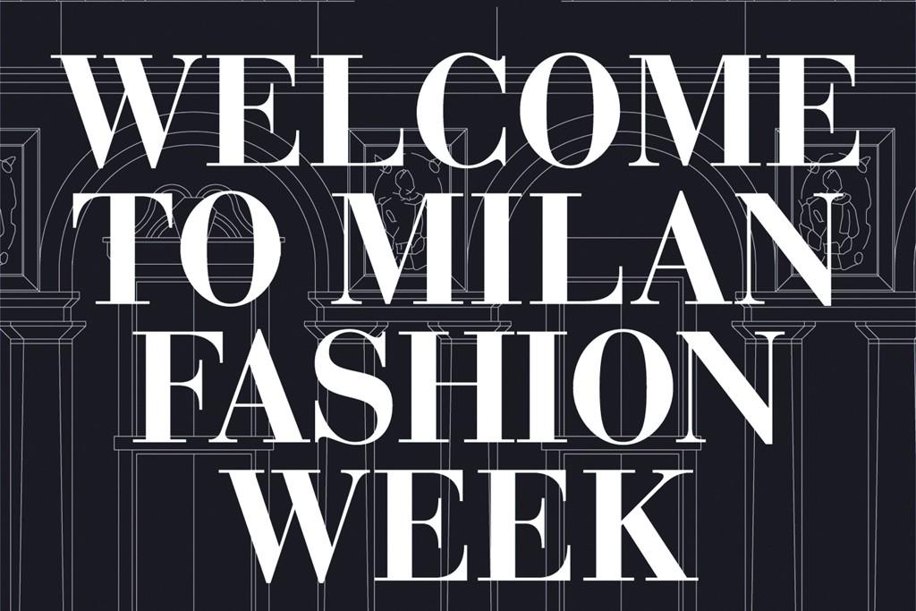 The banner welcoming visitors to Milan fashion week.