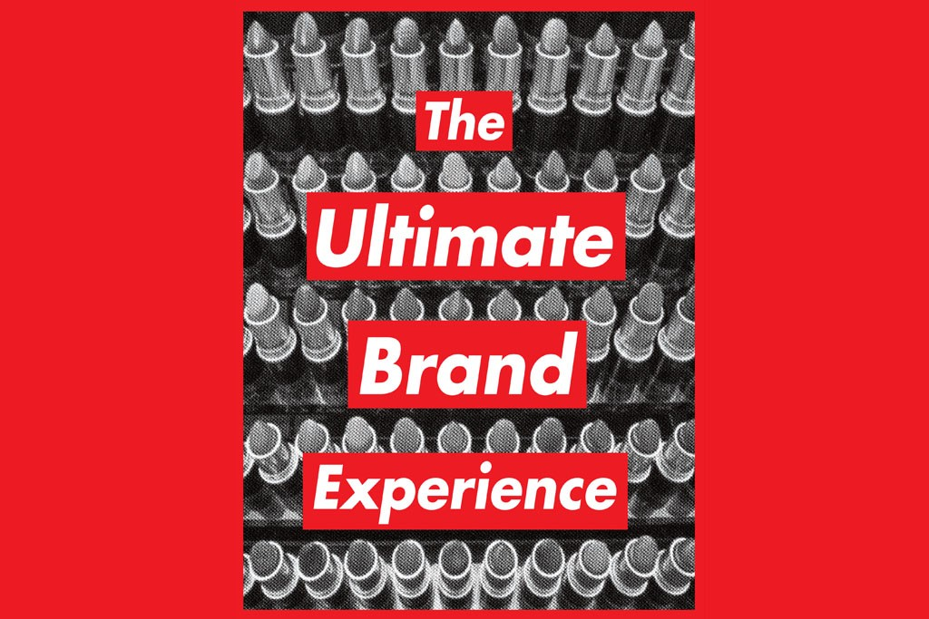 The Ultimate Brand Experience