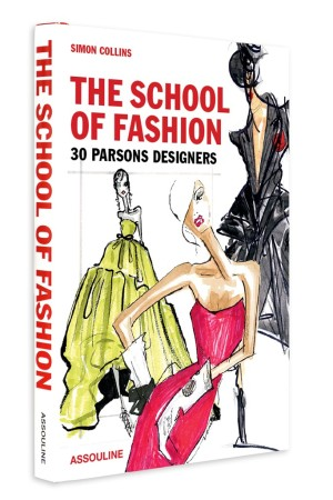"The cover of ""The School of Fashion: 30 Parsons Designers."""