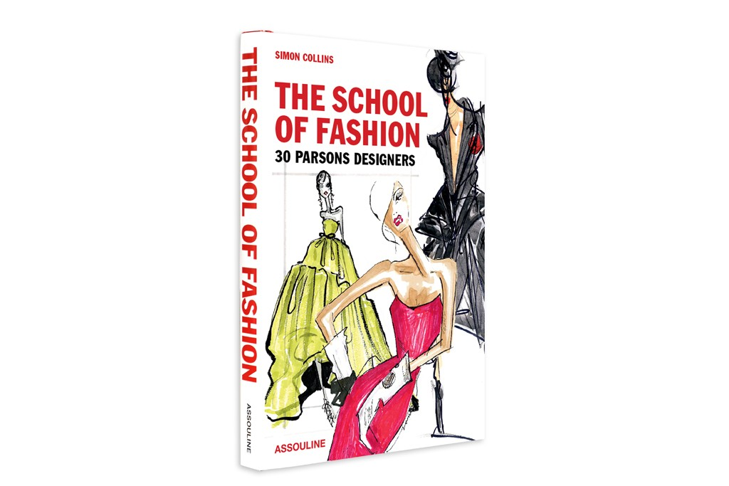 """The cover of """"The School of Fashion: 30 Parsons Designers."""""""