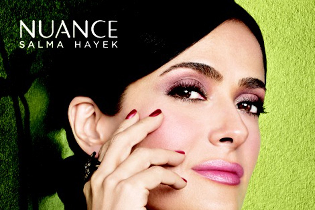 Salma Hayek for her beauty brand Nuance.