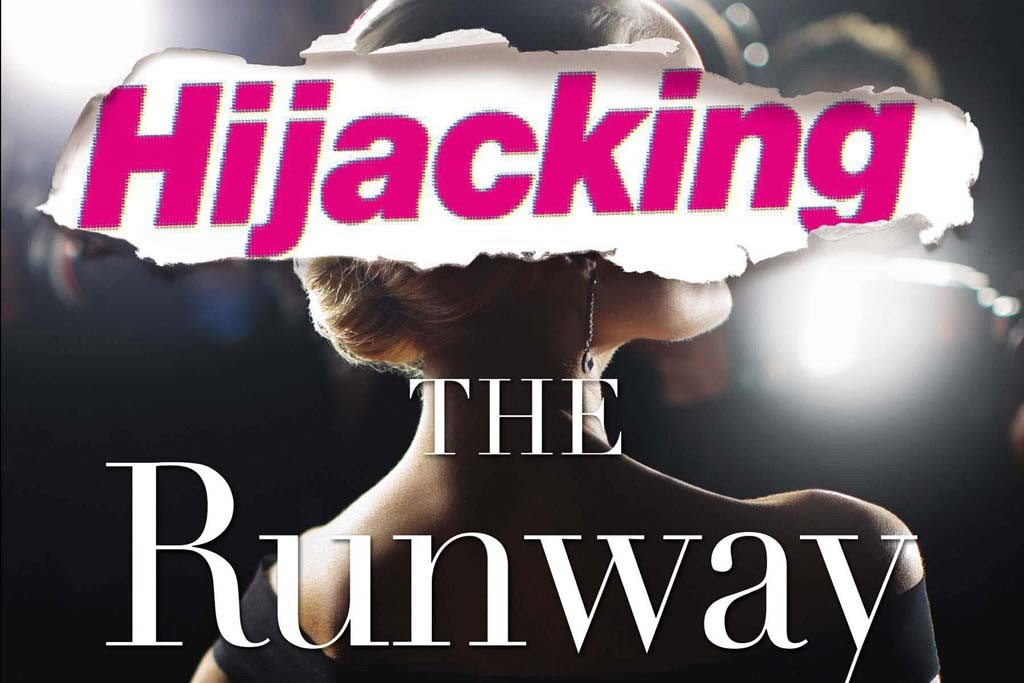 """The cover of  """"Hijacking the Runway: How Celebrities are Stealing the Spotlight from Fashion Designers."""""""