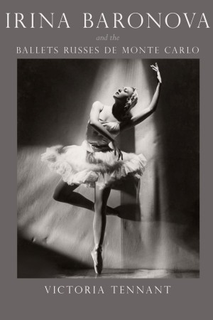 "The cover of ""Irina Baronova and the Ballets Russes De Monte Carlo."""