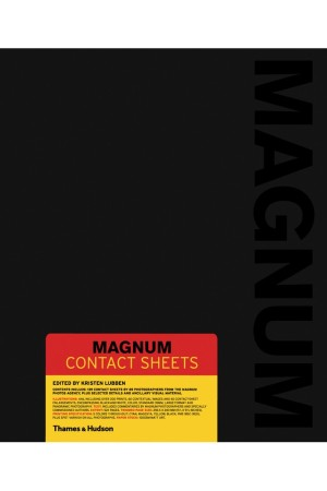 """""""Magnum Contact Sheets,"""" Edited by Kristen Lubben"""