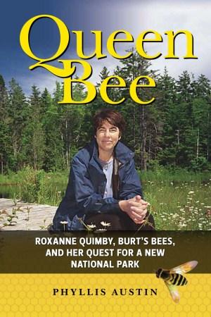 Burt's Bees, Roxanne Quimby