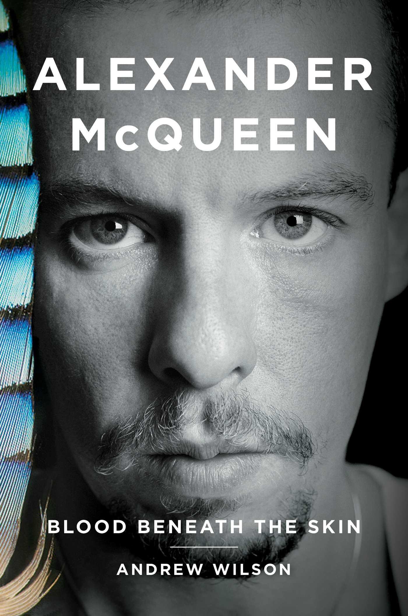 """""""Alexander McQueen: Blood Beneath the Skin."""""""