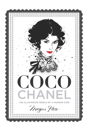 """""""Coco Chanel: The Illustrated World of a Fashion Icon"""""""