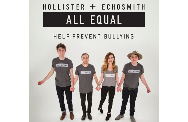 Hollister and Echosmith team up for anti-bullying campaign.