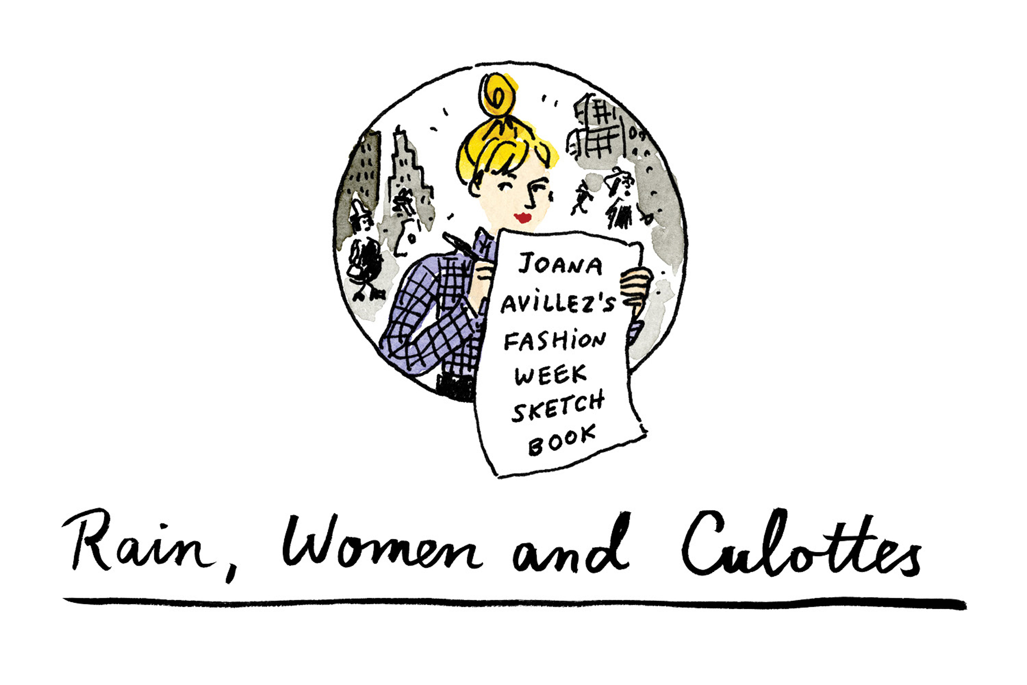 "Illustration: NYFW Day 1: ""Rain, Women and Culottes"""