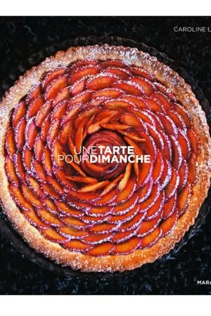 "The cover of ""Une tarte pour dimanche"" by Caroline Lebar."