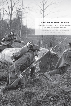 """""""The First World War: Unseen Glass Plate Photographs of the Western Front"""""""