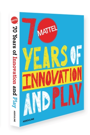 """""""Mattel: 75 Years of Innovation and Play"""""""