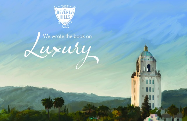 "The Beverly Hills ""Definition of Luxury"" campaign image."