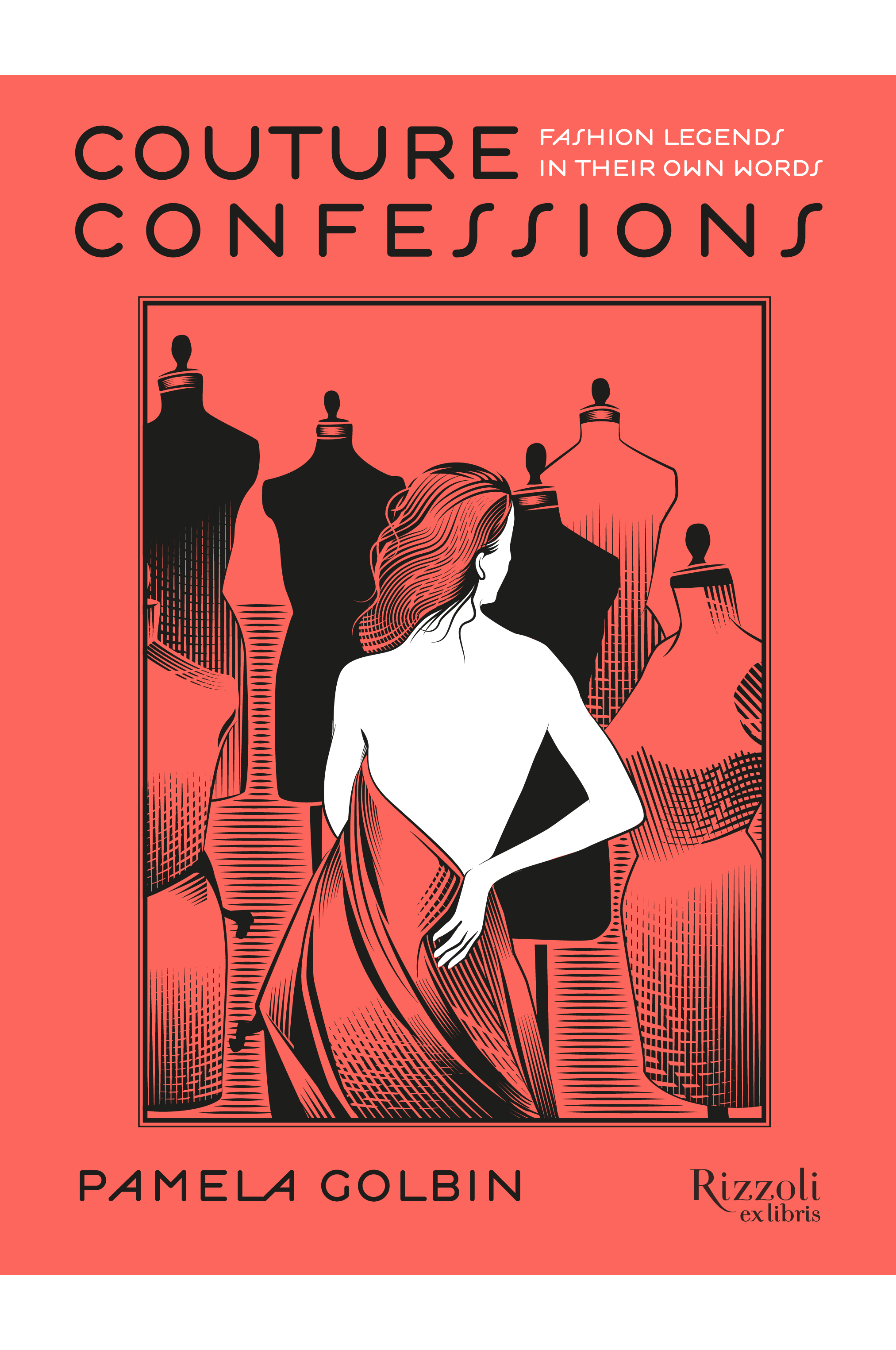 Couture Confessions by Pamela Golbin