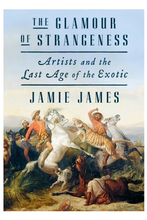 """The Glamour of Strangeness: Artists and the Last Age of the Exotic."""