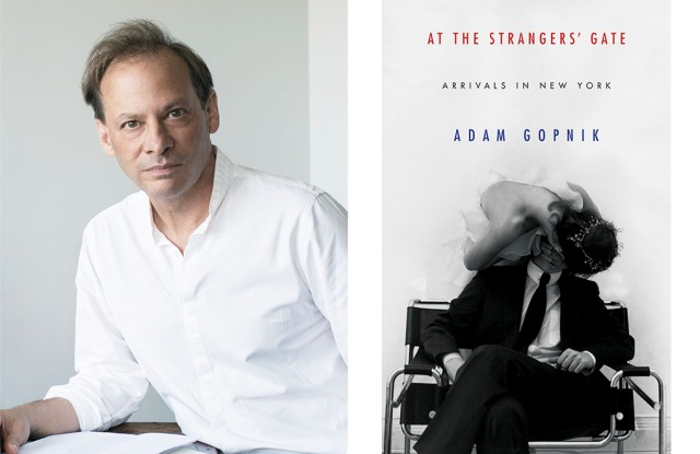 """Adam Gopnik, left, and his book """"At the Strangers' Gate: Arrivals in New York."""""""