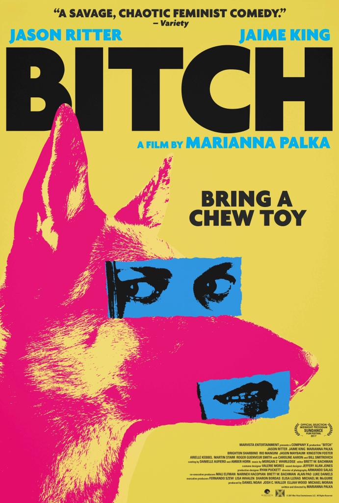 "Marianna Palka's ""Bitch"" Bites Back"