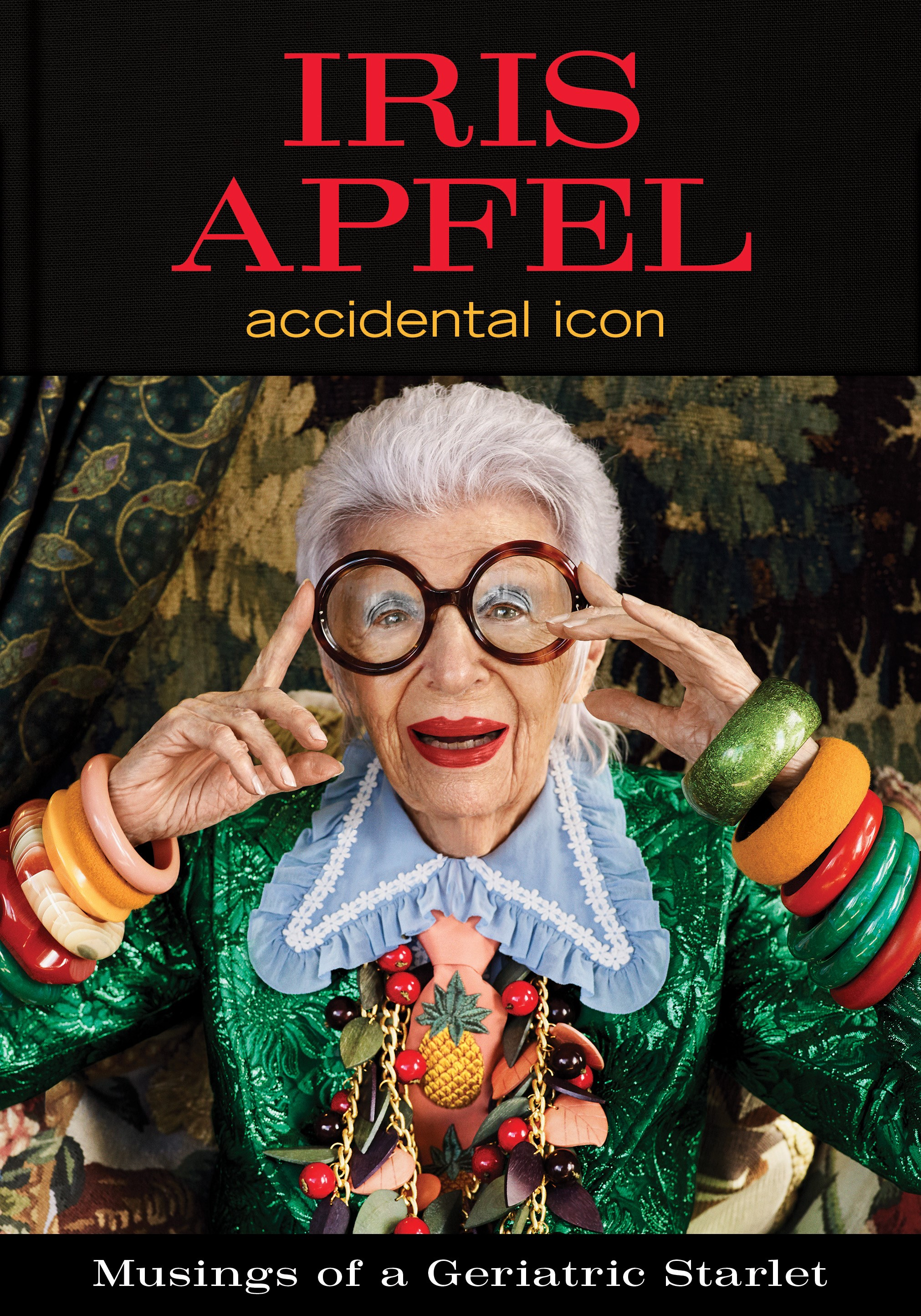 """Iris Apfel: Accidental Icon"" book cover"