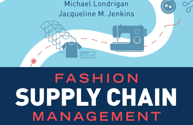 """Michael Londrigan's textbook """"Fashion Supply Chain Management,"""" published by Fairchild Books."""
