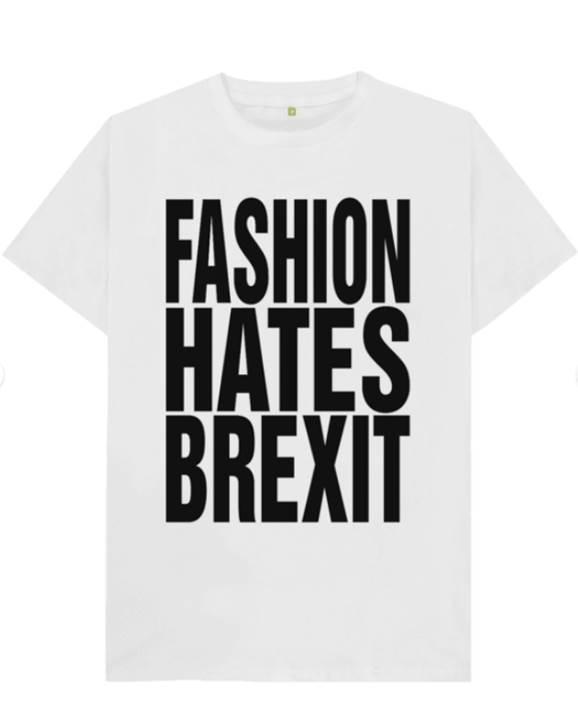 Katharine Hamnett's Fashion Hates Brexit T-shirt