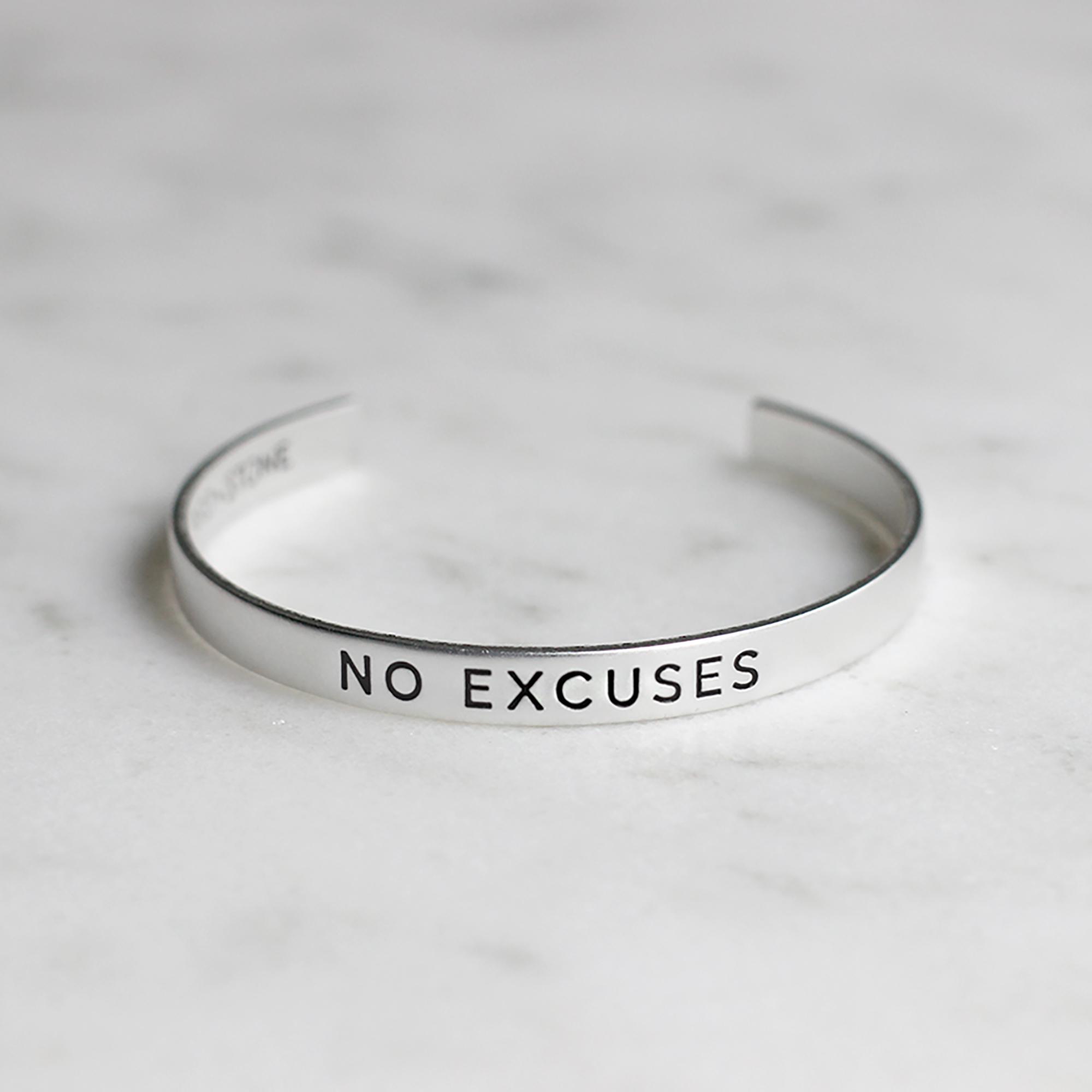 No Excuses bracelet