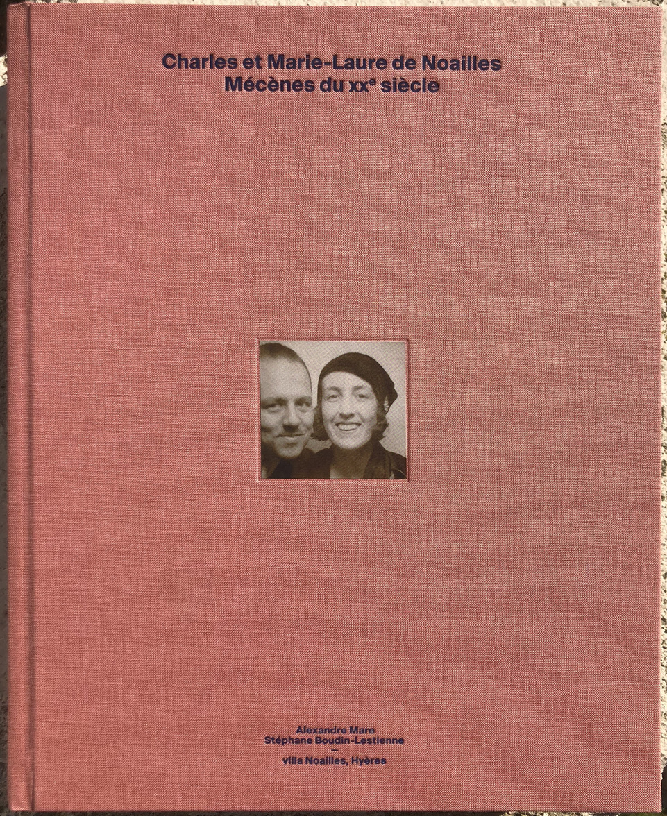 The new tome on Charles and Marie-Laure de Noailles.