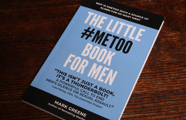 """Mark Greene, author of """"The Little #MeToo Book for Men"""" speaks with WWD about the movement that defined 2018."""
