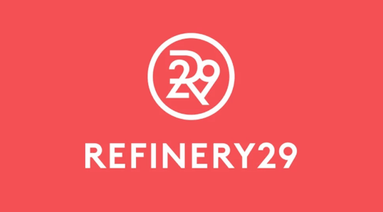 Refinery29 was founded in 2005.
