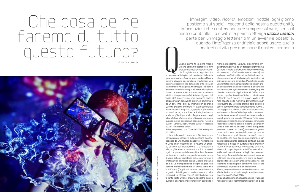 """A contribution by writer Nicola Lagioia titled """"What are we going ot do with all this future?"""" for Italy's Grazia collectible issue.A feature by writer Nicola Lagioia titled """"What are we going ot do with all this future?"""" for Italy's Grazia collectible issue."""