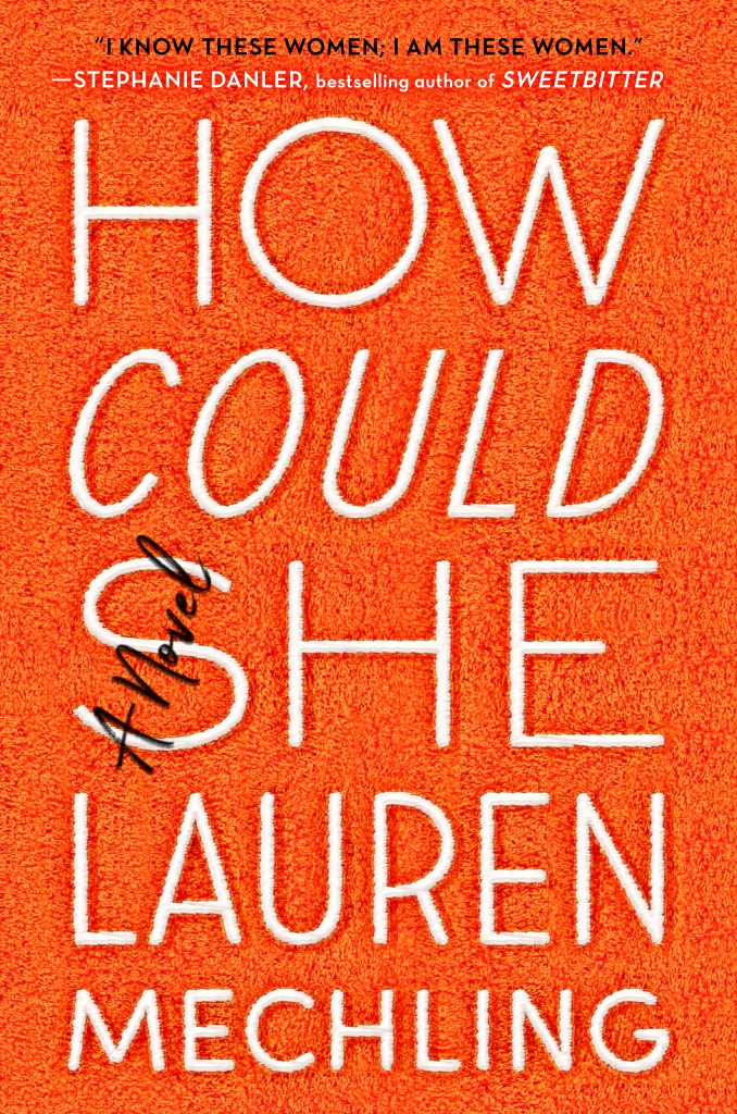 """""""How Could She"""" by Lauren Mechling"""