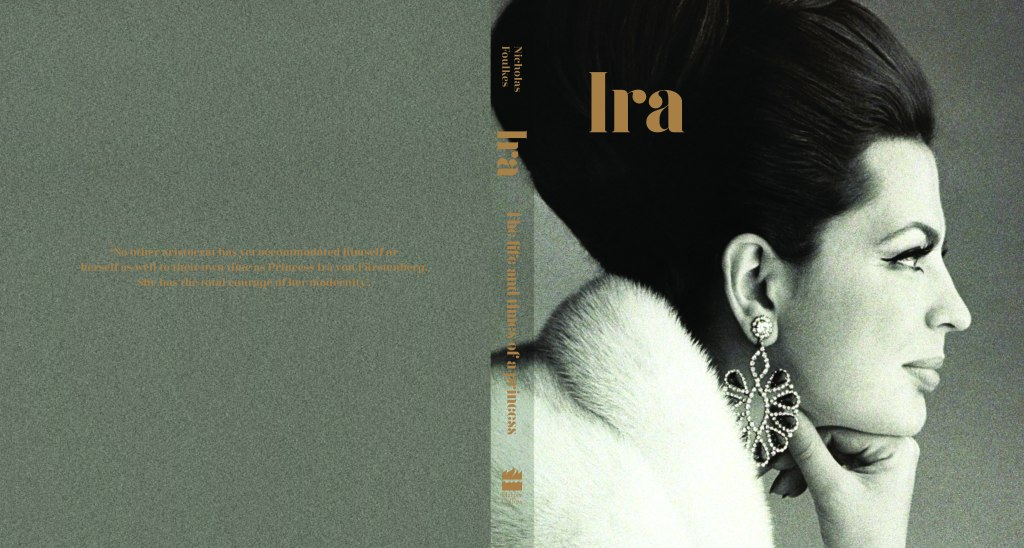 IRA: The Life and Times of a Princess, written by Nicholas Foulkes, published by HarperCollins